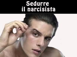 come riconquistare un narcisista